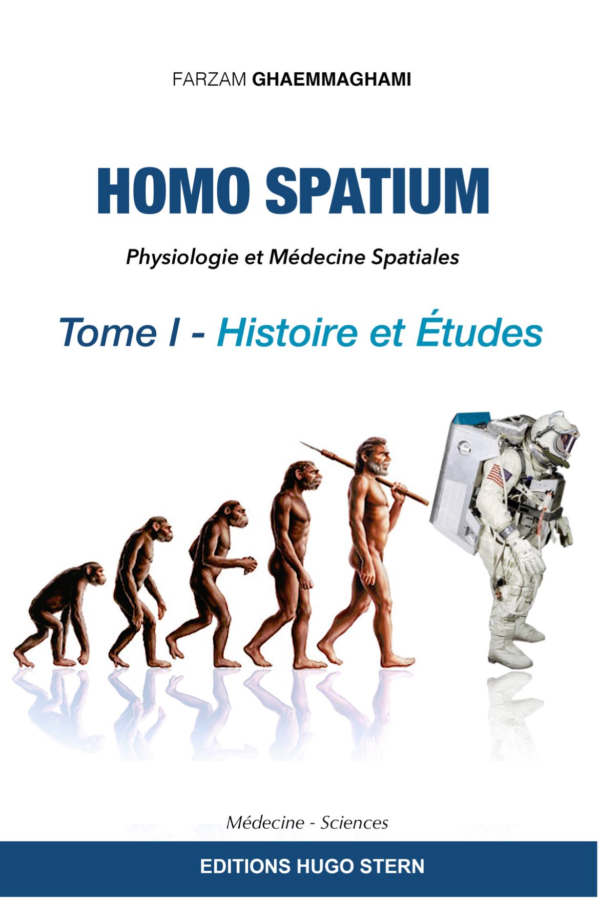 Physiologie et Médecine spatiales -  Tome I Histoire et études